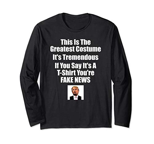 Clever Halloween Ideas (Trump Costume Clever Funny Sarcastic Quotes Halloween Gift Long Sleeve)