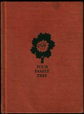 Your family tree,