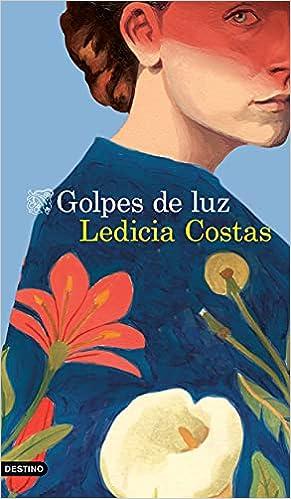 Golpes de luz de Ledicia Costas