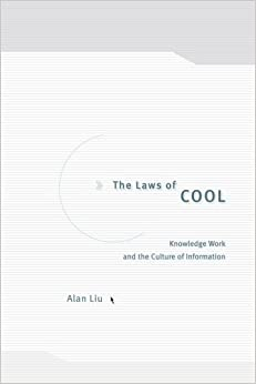Book The Laws of Cool: Knowledge Work and the Culture of Information