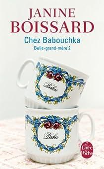 Belle-grand-mère, tome 2 : Chez Babouchka par Boissard