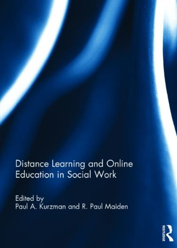 Distance Learning and Online Education in Social Work