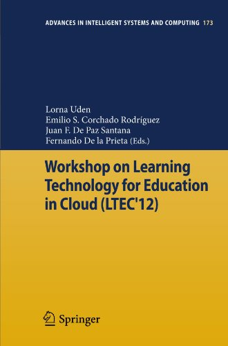 Workshop on Learning Technology for Education in Cloud (LTEC'12) (Advances in Intelligent Systems and Computing)