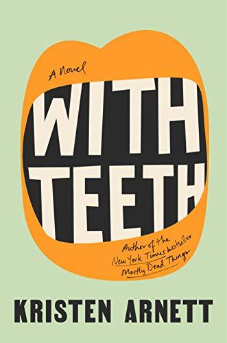 Book Cover: With Teeth: A Novel