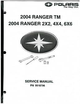 9918796 2004 polaris ranger service manual manufacturer amazon com rh amazon com 2004 polaris sportsman 500 ho repair manual 2004 polaris ranger 500 service manual free