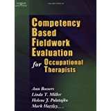 Competency Based Fieldwork Evaluation for Occupati