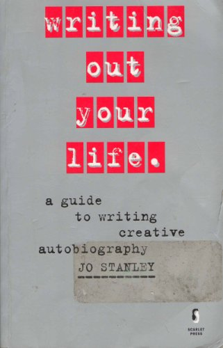 Writing Out Your Life: A Handbook for Women