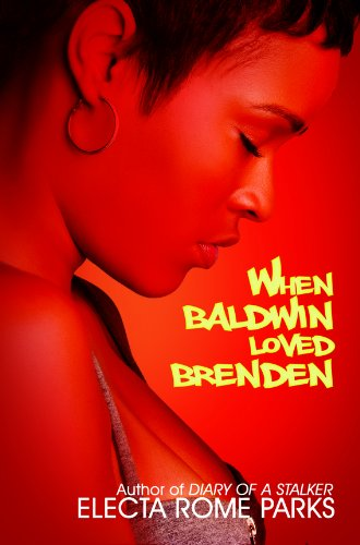 When Baldwin Loved Brenden (Urban Renaissance)