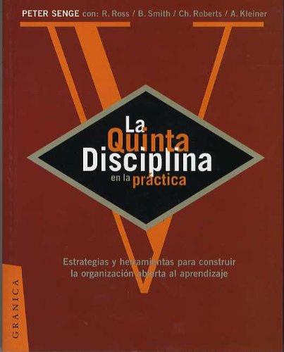 La Quinta Disciplina en la Practica (Spanish Edition)