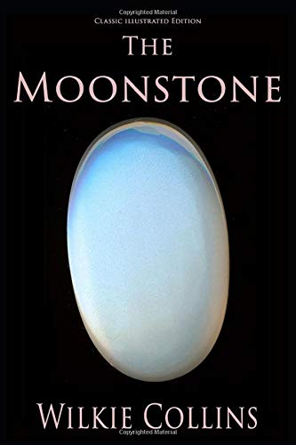 The Moonstone (Classic Illustrated Edition): Amazon.es: Wilkie Collins: Libros en idiomas extranjeros