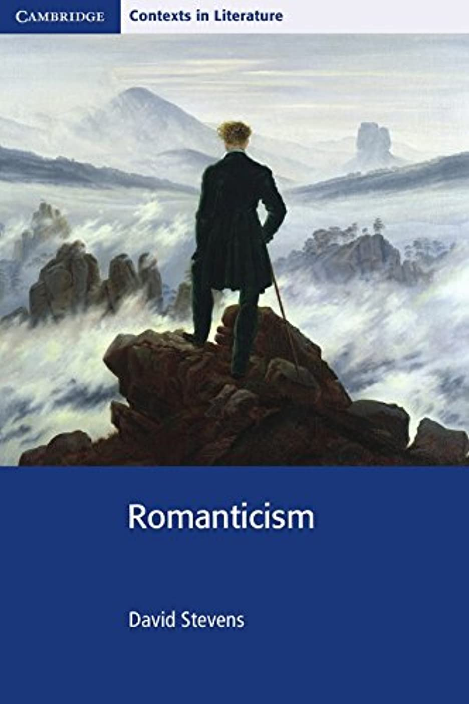Romanticism (Cambridge Contexts in Literature)
