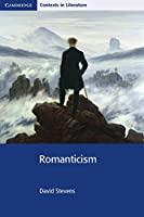 Romanticism (Cambridge Contexts In