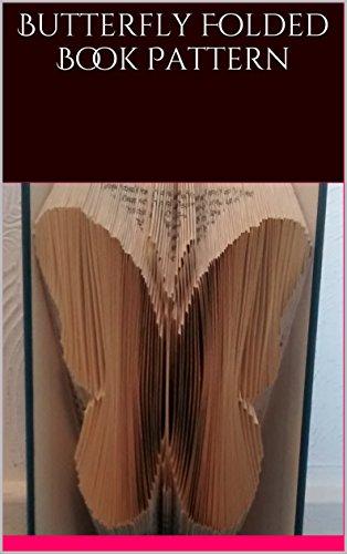 (Butterfly Folded Book Pattern )