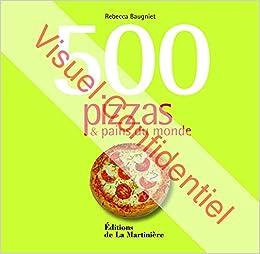 500 pizzas & pains du monde