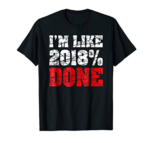 Funny High School Student Graduate Senior 2018 T-Shirt Gift