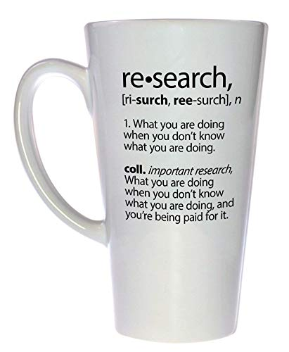 Research Funny Definition Tall Latte Coffee or Tea Mug (Best Definition Of Research)