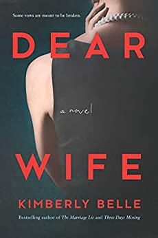 Dear Wife: A Novel by [Belle, Kimberly]