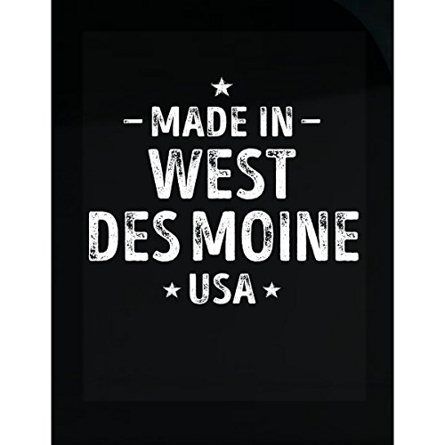 Made in West Des Moines City USA Sticker]()