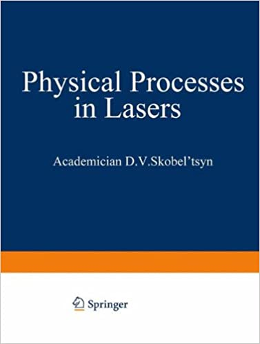 Physical Processes in Lasers (The Lebedev Physics Institute Series)
