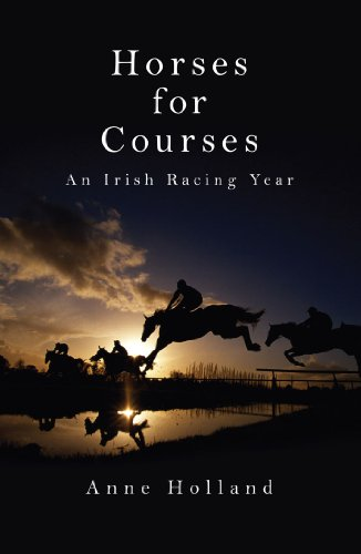 Horses for Courses: An Irish Racing Year ()