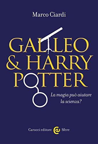 Galileo & Harry Potter: La magia può aiutare la scienza? (Le sfere) (Italian (Galileo Costumes)