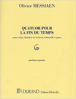 Pocket Score Quatuor Pour La Fin Du Temps Quartet for the End of Time