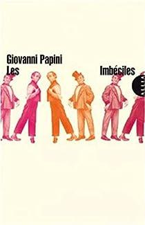 Les imbeciles  par Papini