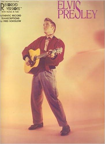 Elvis Presley Hal Leonard Guitar Recorded Versions With Notes Tab