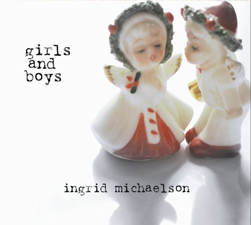 Ingrid Michaelson - EverybodyGirls and Boys Special Edition - Zortam Music