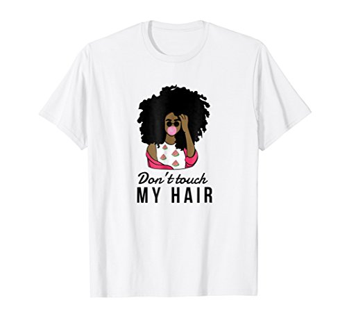 (Don't Touch my Hair Melanin Bubble Gum Watermelon T-Shirt)