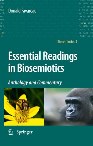 Download Essential Readings in Biosemiotics: Anthology and Commentary: 3 Pdf