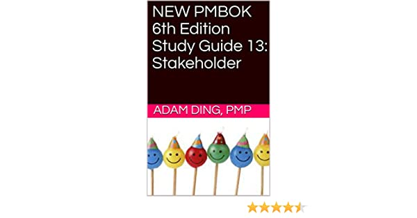 NEW PMBOK 6th Edition Study Guide 13: Stakeholder (PMP Exam Cram)
