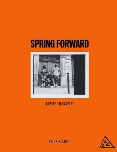 Spring Forward: Aspire to Inspire