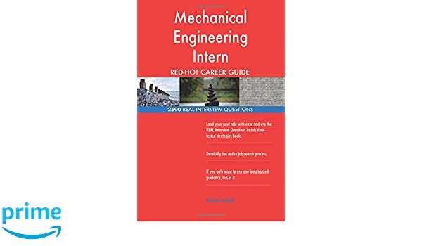 Mechanical Engineering Intern RED-HOT Career; 2590 REAL Interview ...