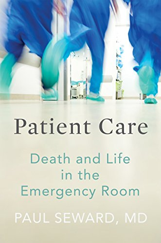 Image of Patient Care: Death and Life in the Emergency Room