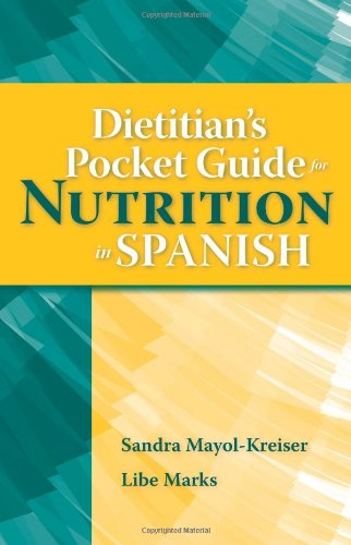Dietitian's Pocket Guide For Nutrition In Spanish (Spanish Edition)