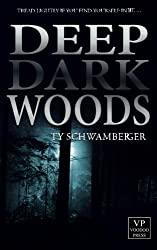 Deep Dark Woods: Horror