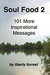 Soul Food 2:  101 More Inspirational Messages Paperback