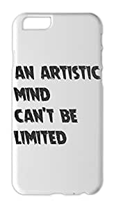 an artistic mind can't be limited Iphone 6 plus case
