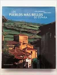 LOS PUEBLOS MAS BELLOS DE ESPAÑA: Amazon.es: Luis Carandell - Domi Mora: Libros