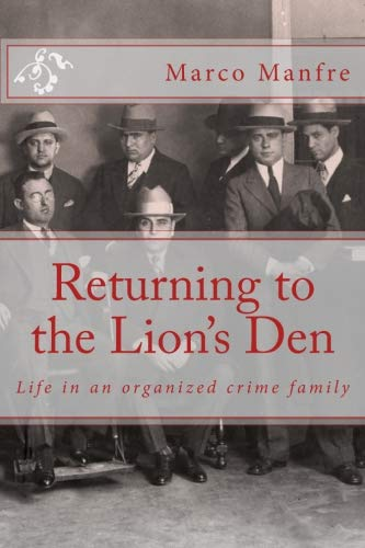 Download Returning to the Lion's Den: Life in an organized crime family PDF