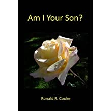 Am I Your Son?