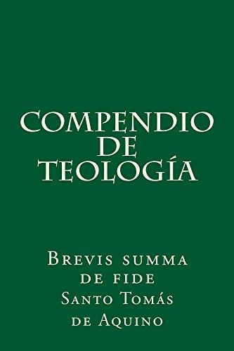 Compendio de teología: Brevis summa de fide de [Aquino, Santo Tomás de]