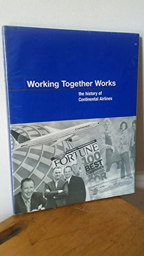 working-together-works-the-history-of-continental-airlines