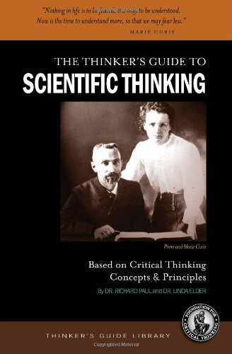 The Thinker's Guide to Scientific Thinking Based on...