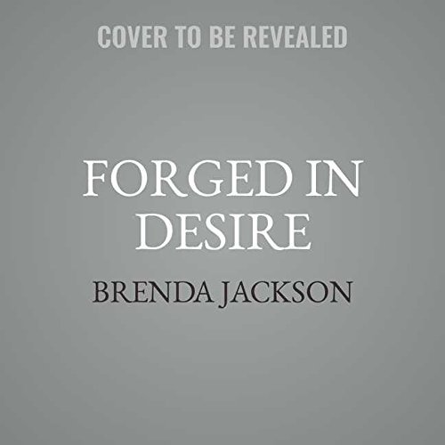 Forged in Desire: Library Edition (Protectors) by Blackstone Pub