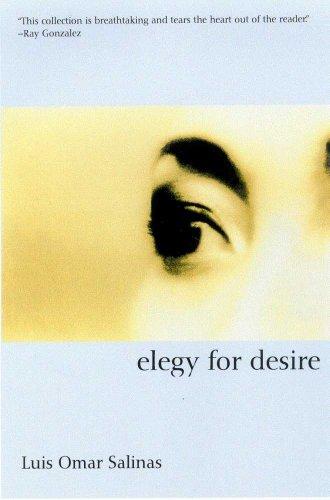 Elegy for Desire (Camino del Sol) by Brand: University of Arizona Press