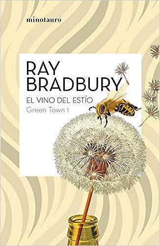 El vino del estío - Ray Bradbury