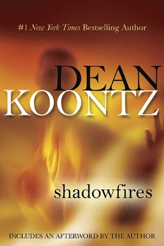 Shadowfires by Dean Koontz (2010-09-07) (Dean Koontz Shadowfires compare prices)