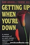 Getting up When You're Down, Abraham J. Twerski, 0899062741